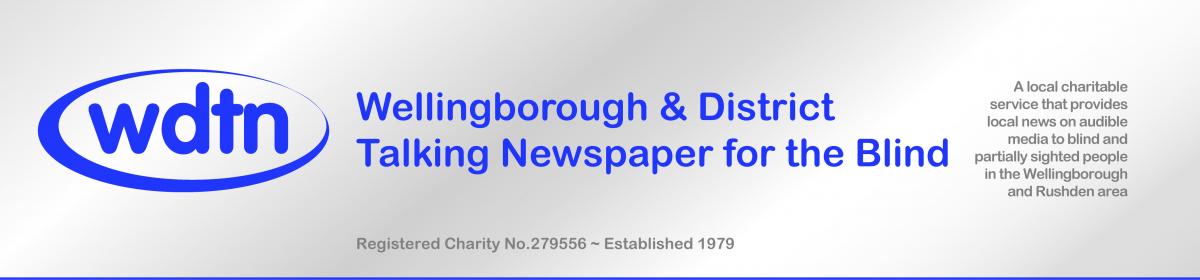 Wellingborough & district Talking Newspaper